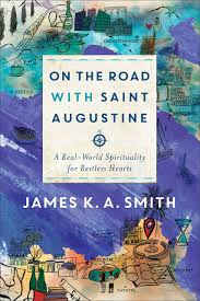 On the Road with St. Augustine: A Real World Spirituality for Restless Hearts book cover