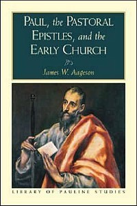 Paul, the Pastoral Epistles, and the Early Church book cover