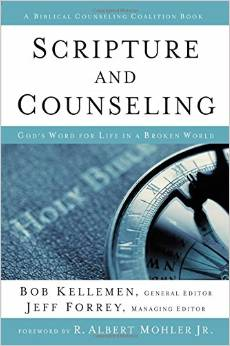 Scripture and Counseling: God's Word for Life in a Broken World book cover