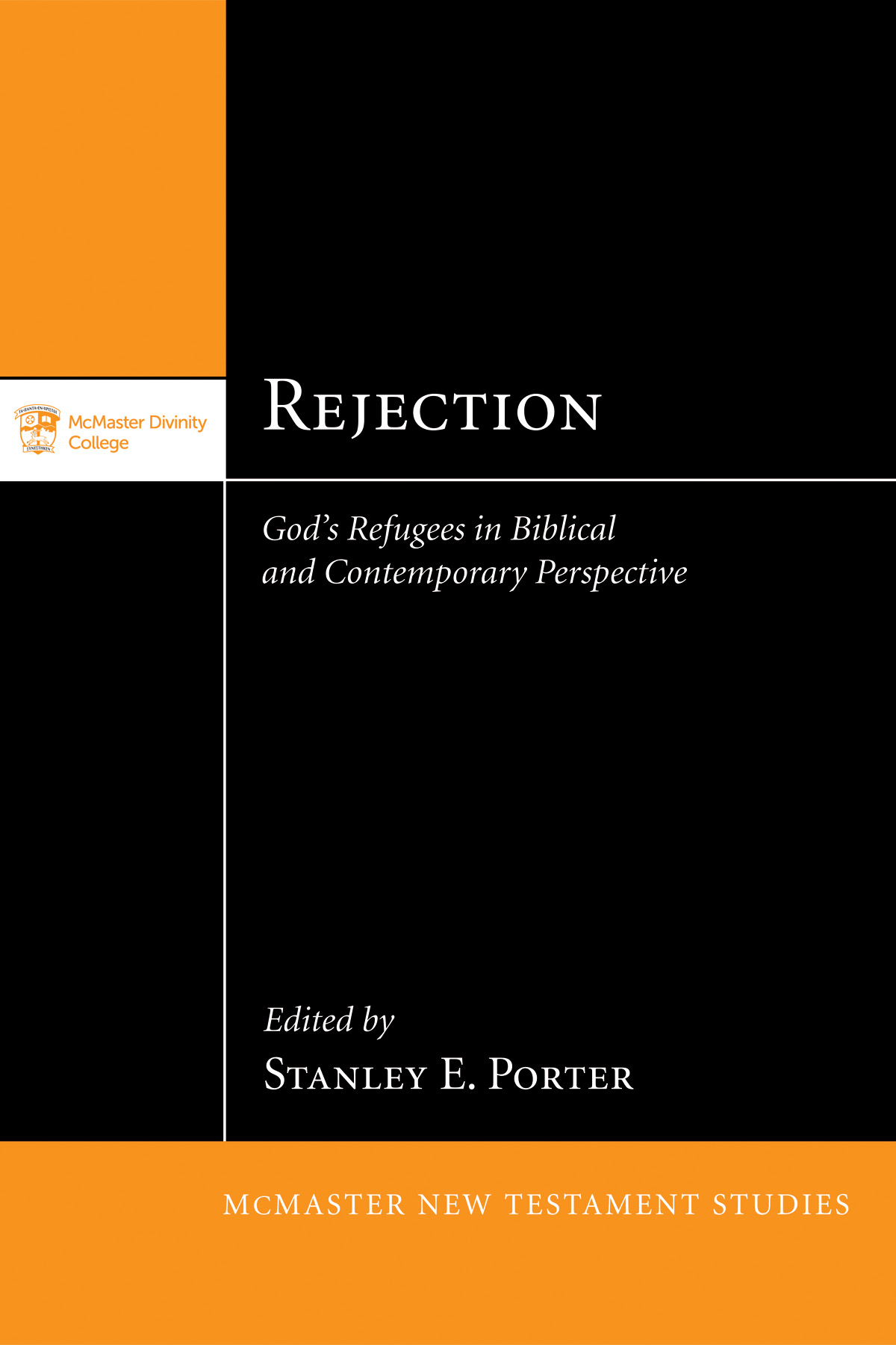 Rejection: God's Refugees in Biblical and Contemporary Perspective book cover