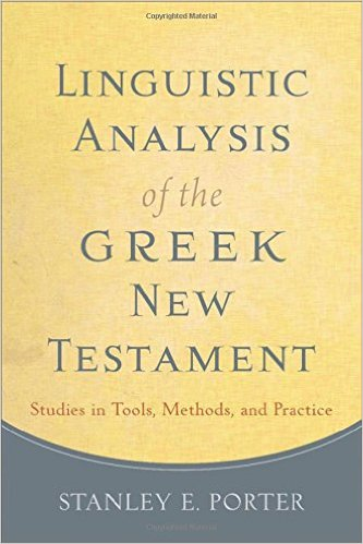 Linguistic Analysis of the Greek New Testament: Studies in Tools, Methods, and Practice book cover