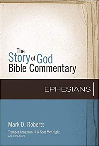 the story of god bible commentary: ephesians book cover