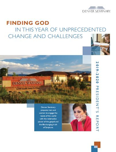 Cover image of the 2019-2020 President's Report that shows a picture of the Denver Seminary campus
